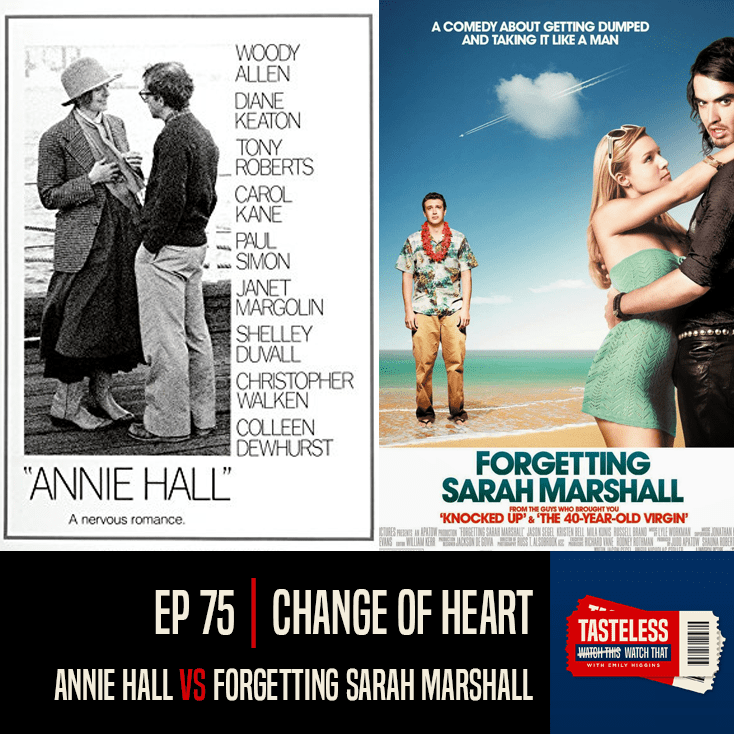 Annie Hall vs Forgetting Sarah Marshall