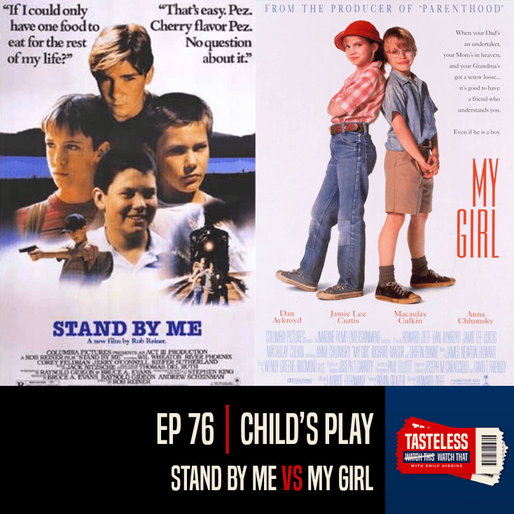 Stand By Me vs My Girl