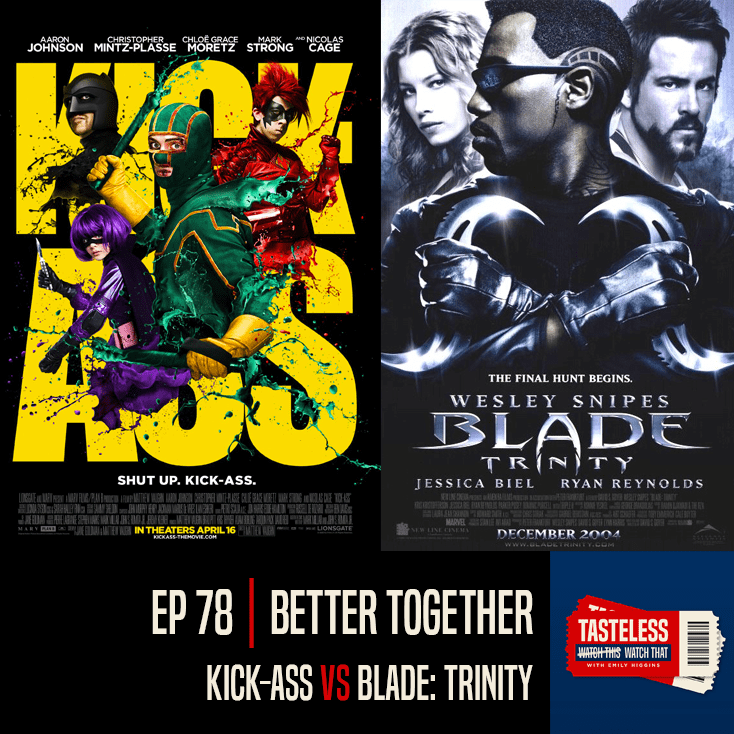 Kick-Ass vs Blade Trinity