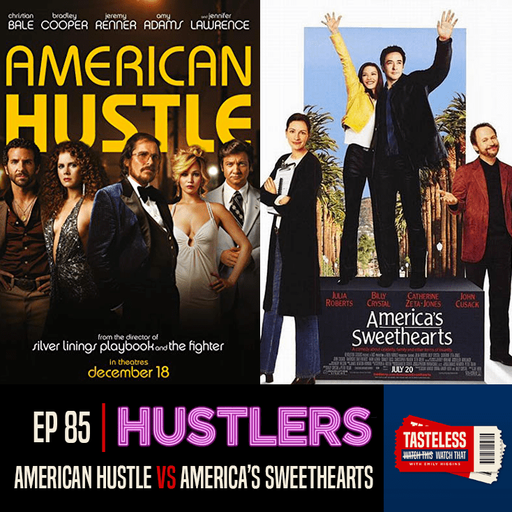 American Hustle vs America's Sweethearts
