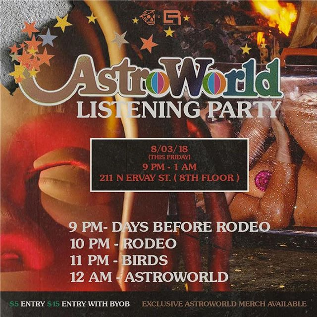 Drinks, Vibes, Astroworld. Nuff Said..