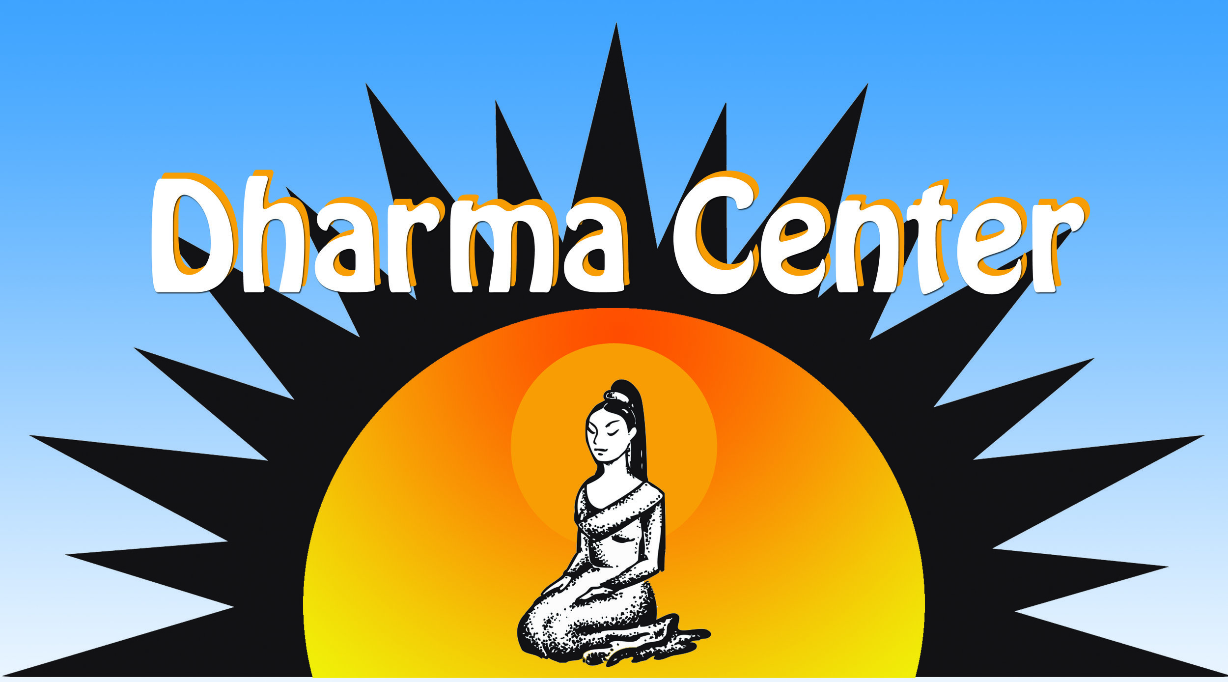 Dharma Center offers meditation classes with various Teachers who have studied with Rama - Dr. Frederick Lenz and Turīya - Jenna Sundell in American and Trikaya Buddhism.