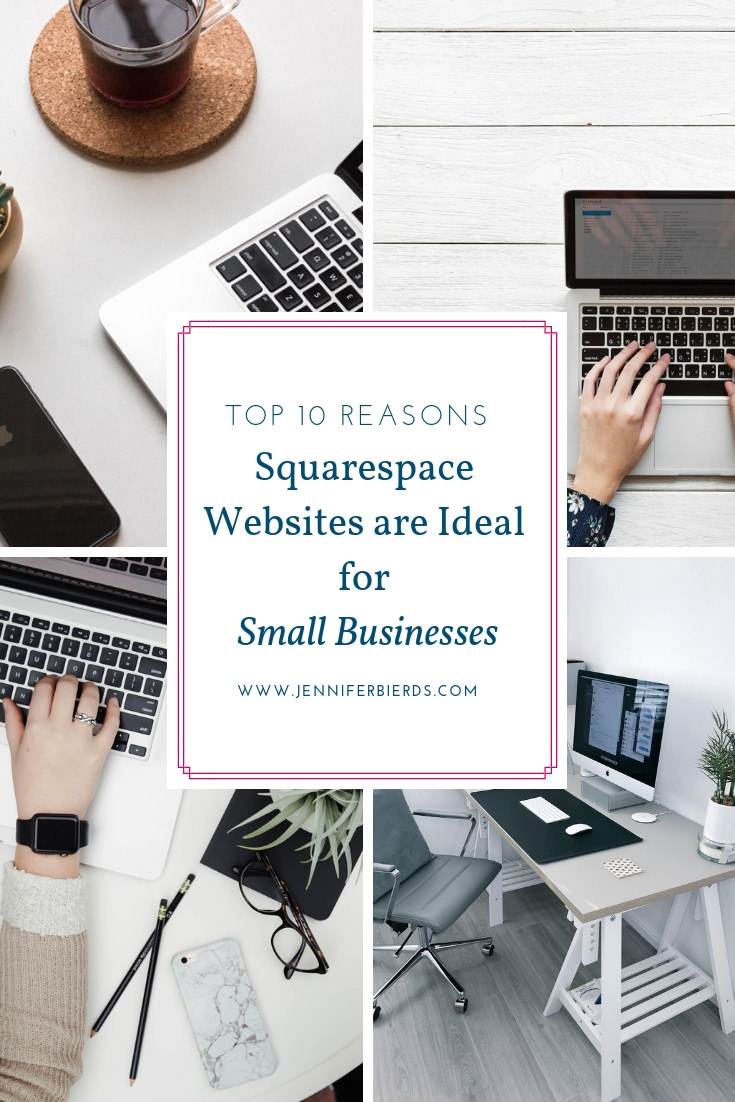 Top 10 Reasons Squarespace Websites are Ideal Small Businesses.jpg