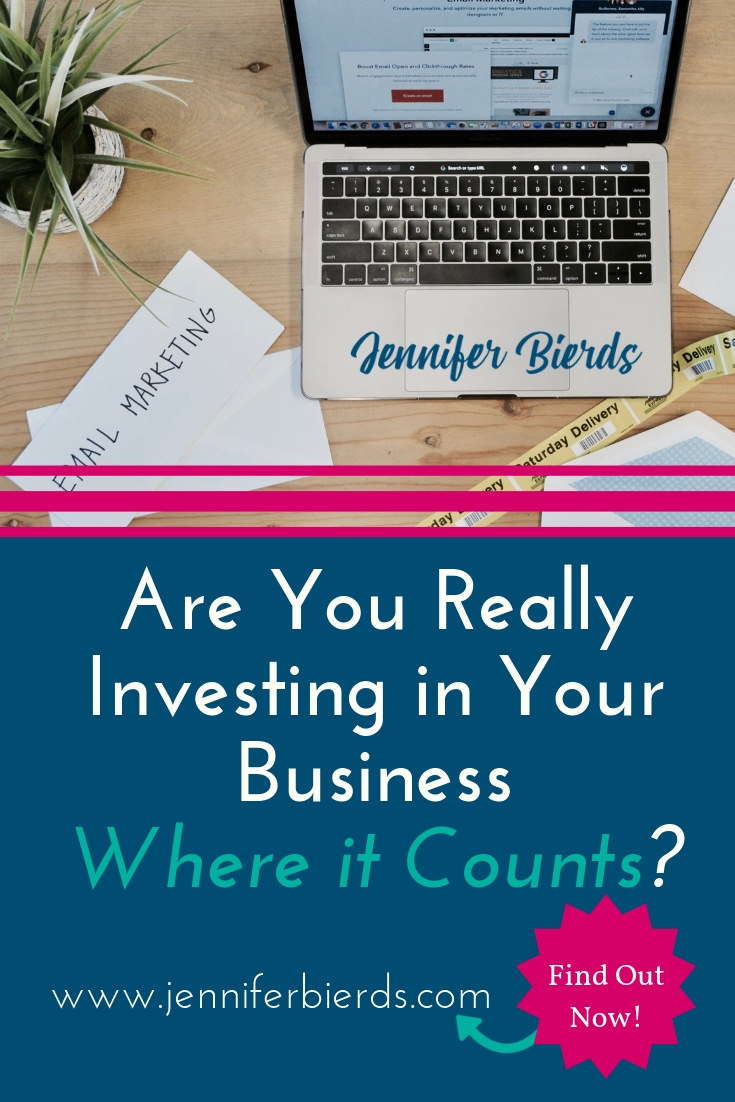 Are You Really Investing In Your Business Where it Counts.jpg