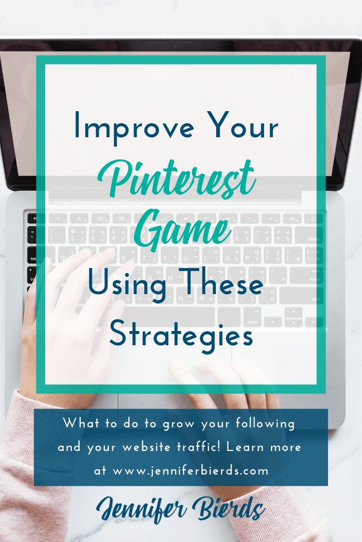 Improve Your Pinterest Game Using These Strategies.png