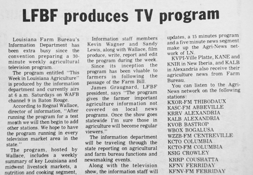 WHERE IT ALL BEGAN  — Louisiana Farm Bureau News article promoting their new television program we now know as  This Week in Louisiana Agriculture .