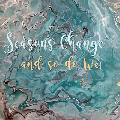 Seasons-Change-And-So-Do-We.jpg