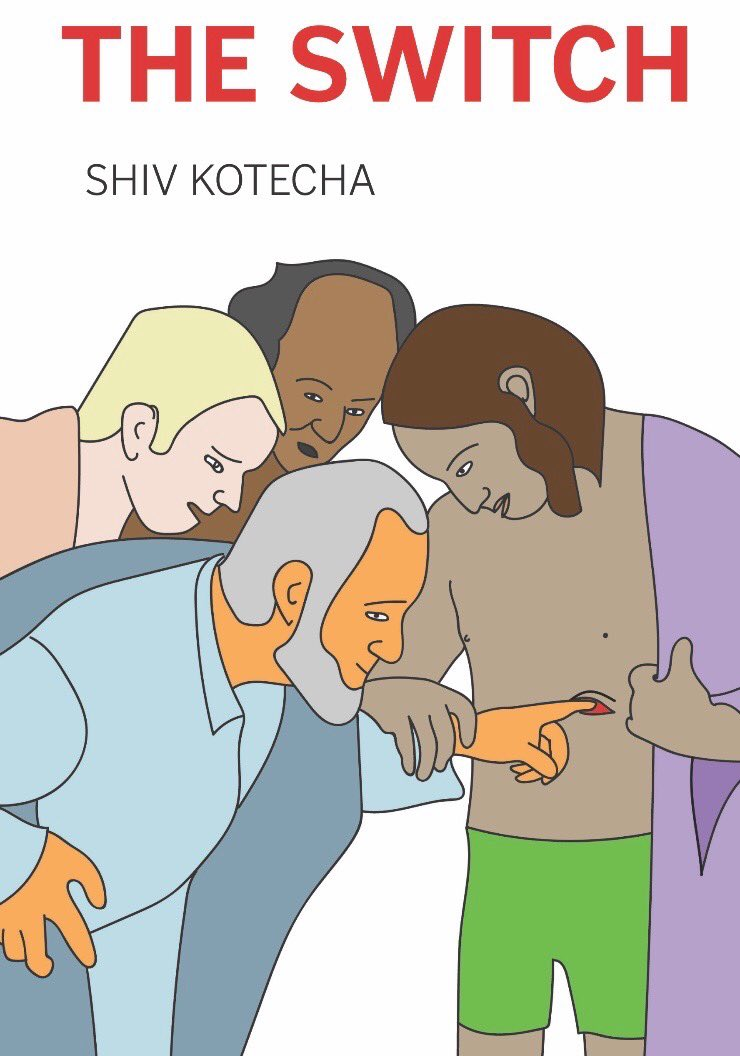 THE SWITCH  by Shiv Kotecha. December 2018. Wonder. $14.95. 192 pp.