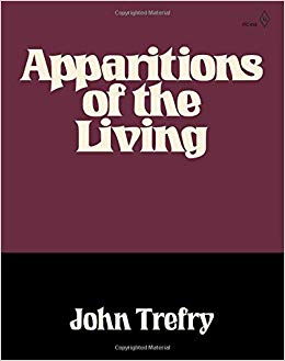 APPARITIONS OF THE LIVING  by John Trefry. 2019. Inside the Castle. $21.00. 389 pp.