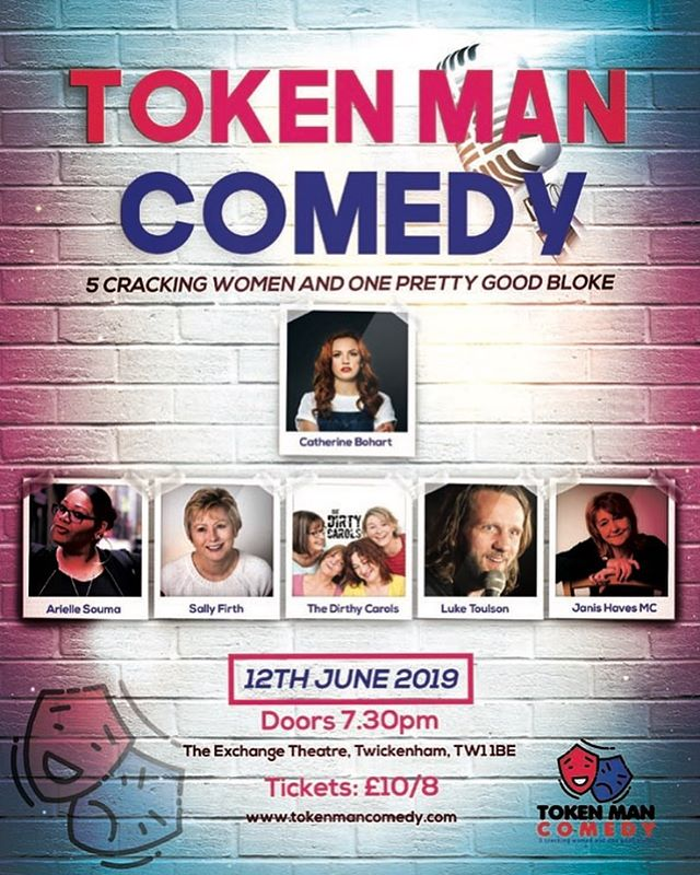 "A new comedy night for Twickenham at The Exchange. Token Man Comedy (yes, there is one!) is Wed 12th June 2019. A brilliant lineup: @catherinebohart is the wonderful headliner, the fabulous @arielle.souma, the ""ever so naughty"" @thedirtycarols *blush*, the super funny token man Luke Toulson, @Siandoughty as the inimitable Sally Firth, plus MC extraordinaire -  @janisevilqueen. Tickets on the website - see tokenmancomedy .com. #standup #comedy #comedynight #londoncomedy #twickenham #twickenhamfestival #tw1 #tw2 #standupcomedy #comedians #comediansofinstagram #funnywomen"