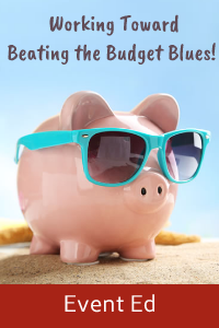 Budget Limitations Got you Down?    Let us help you make the most of what you've got, find savings, and build on current resources!