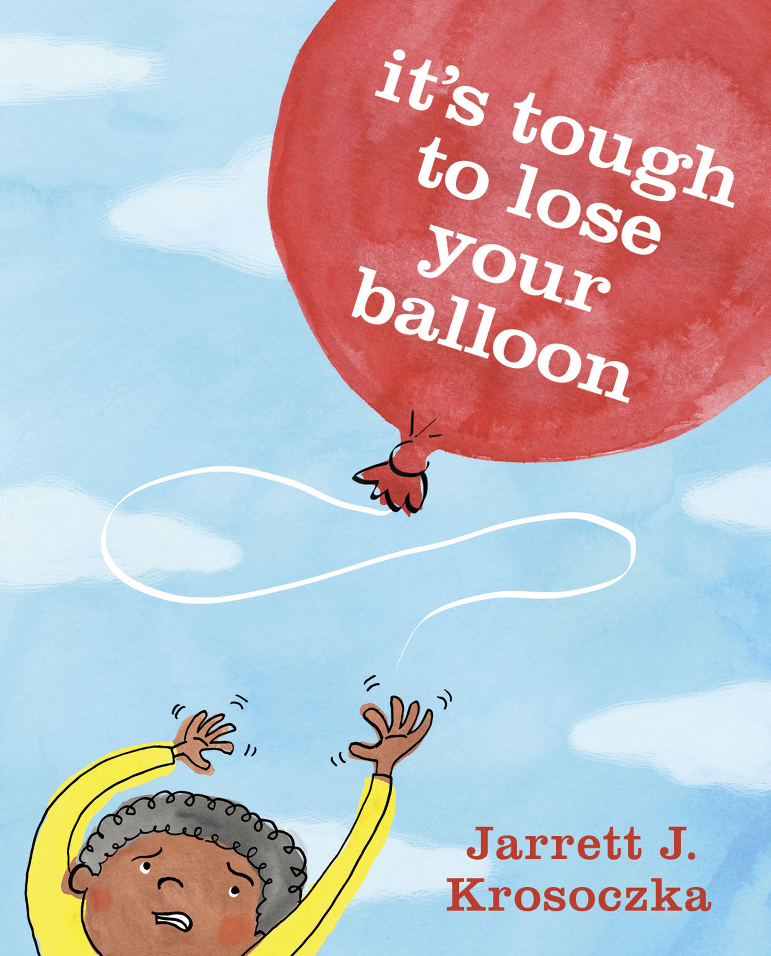 Tough_to_Lose_Your_Balloon_jkt.jpg