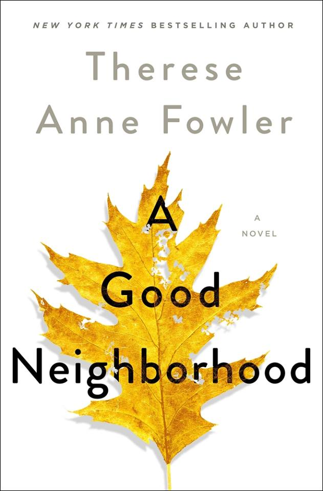 A provocative contemporary novel that examines the American dream  through the lens of two families living side by side in an idyllic  neighborhood, and the one summer that changes their lives irrevocably,  from the  New York Times  bestselling author of  Z  and  A Well-Behaved Woman .