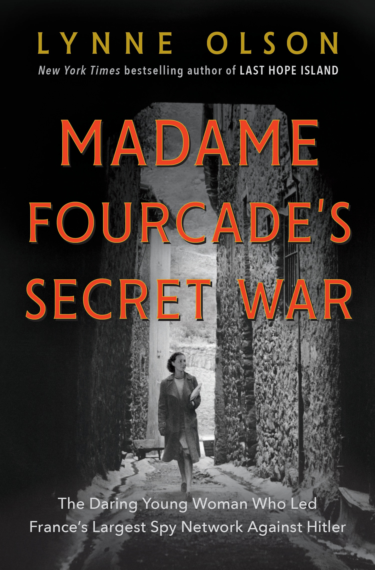 From the New York Times bestselling author of Citizens of London and Last Hope Island comes the dramatic, little-known story of Marie-Madeleine Fourcade, born to privilege and known for her beauty and glamor, who headed the largest and most influential spy network in occupied France during World War II.