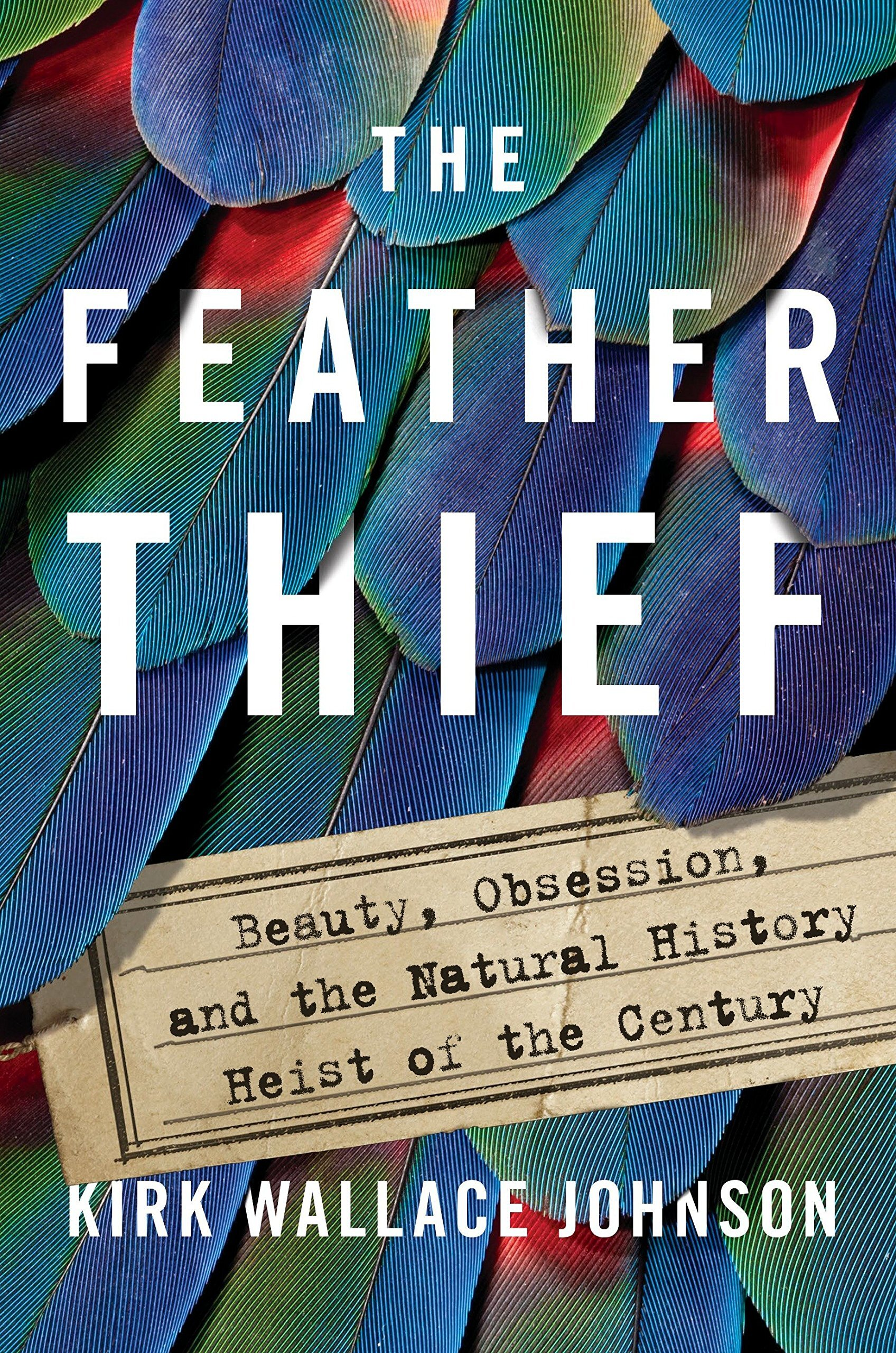 A rollicking true-crime adventure and a captivating journey into an underground world of fanatical fly-tiers and plume peddlers, for readers of  The Stranger in the Woods ,  The Lost City of Z , and  The Orchid Thief .
