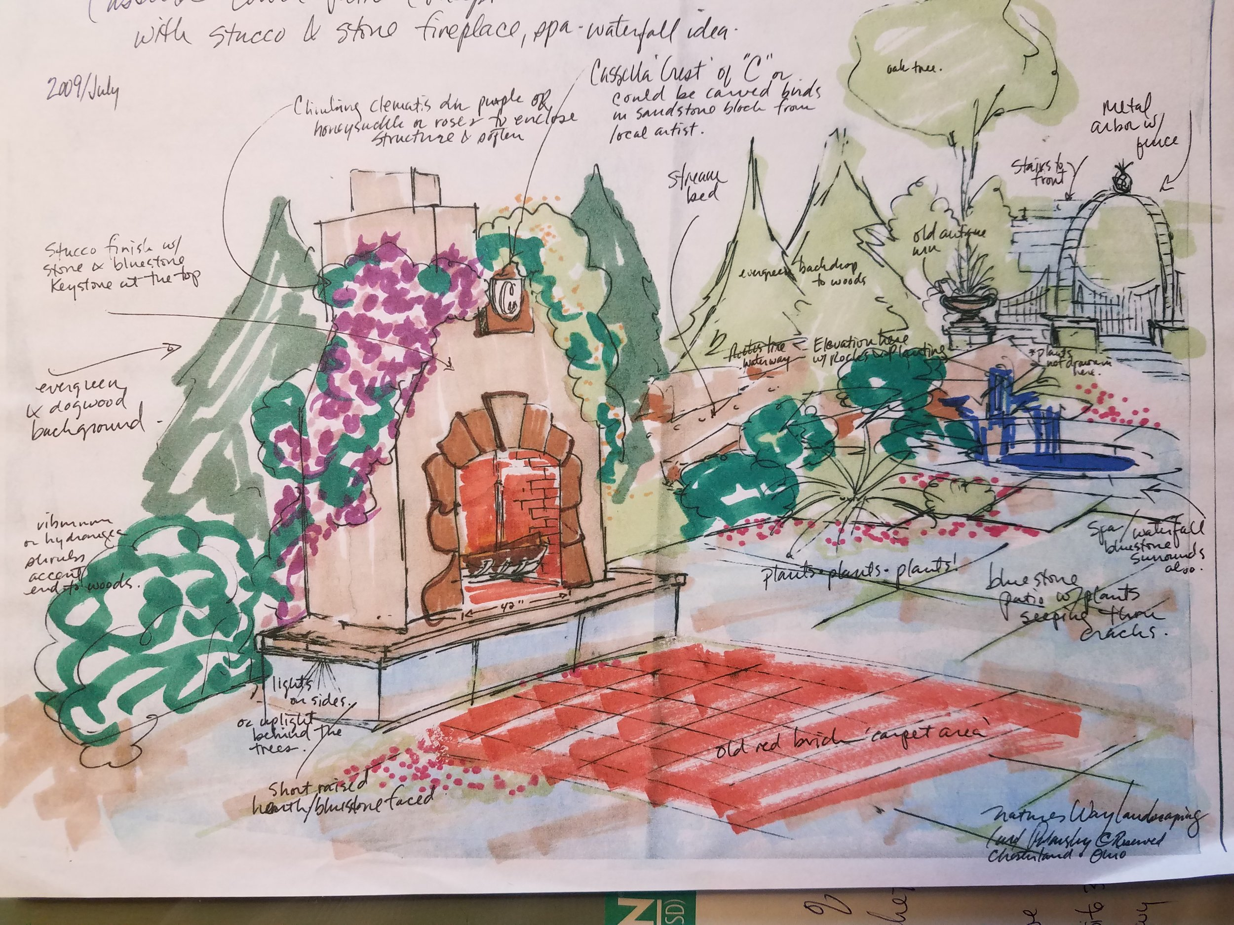 A Carol Design isabout - a special event! It is all about hardscapes and softscapes and you! This sketch of an outdoor adobe style fireplace was hand drawn specifically from details given by the client. Much research is involved to highlight natural light, the shape and contour of your property and the shape of your lifestyle! Repeated computer generated plans are never used with A Carol Design. In fact, many customers will request to keep their sketch as a meaningful reminder of the transformation right before their eyes! Design dreams really do come true!Vertical and Container Gardens for small spaces. Large designs for the ambitious!!!Floral Arrangements for any occasion!Staging for your property or special event is our pleasure!