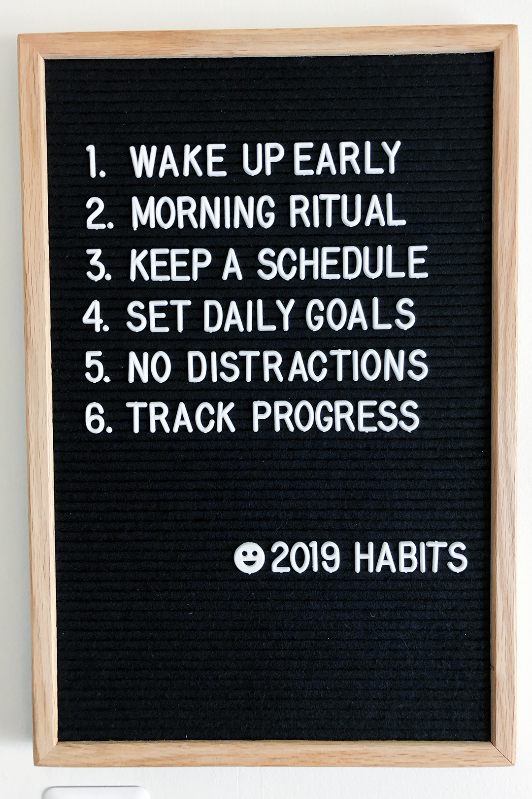 My 2019 habits that are posted on the letterboard in my studio.