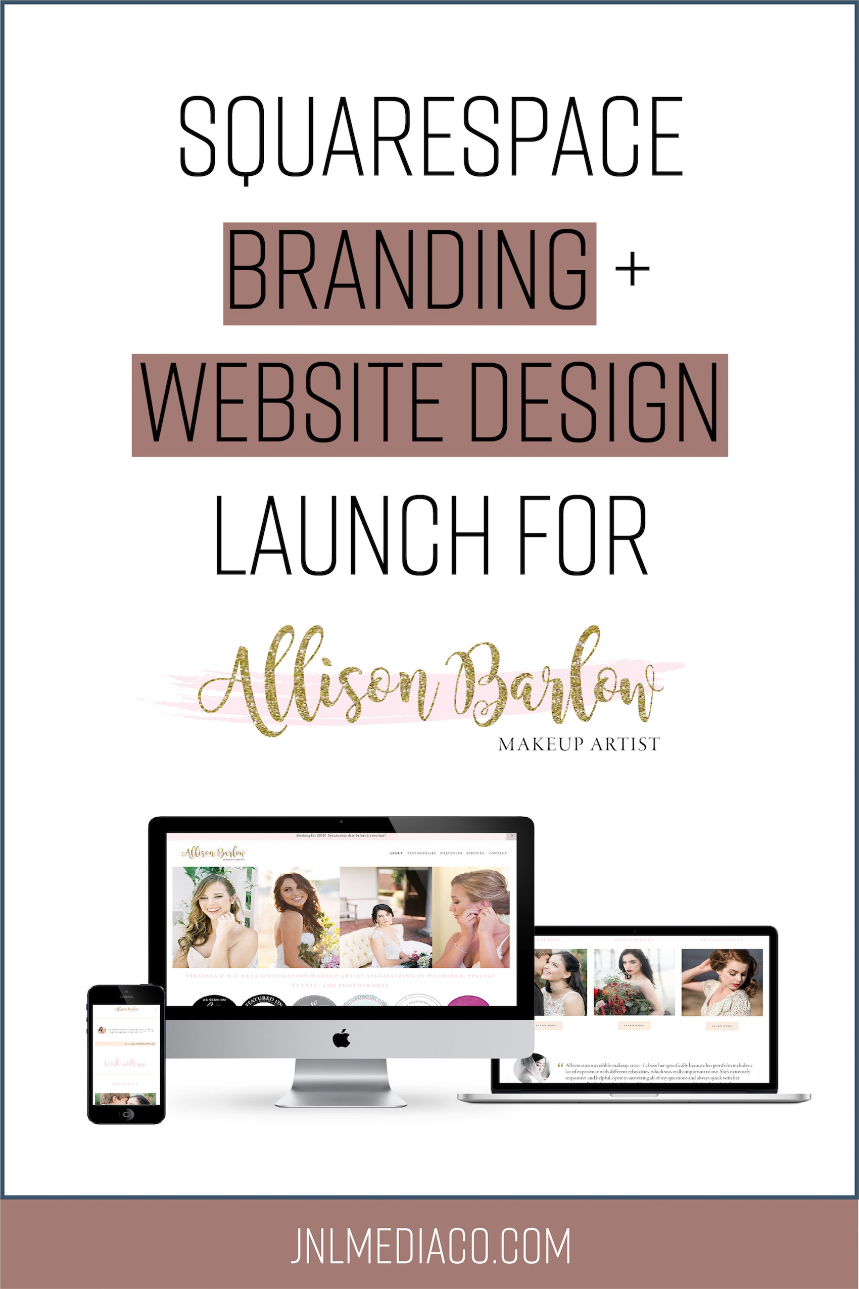 Squarespace Branding + Website Design Launch for Allison Barlow.