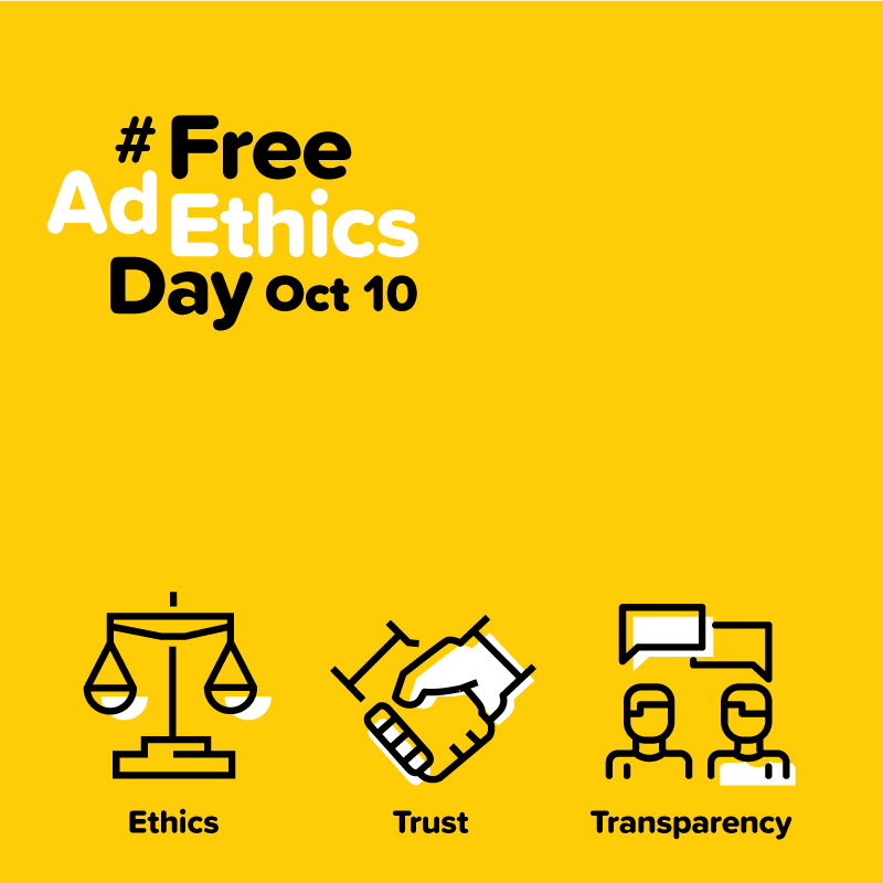 ETHICS, TRUST, TRANSPARENCY - Join us on #FreeAdEthicsDay on October 10 to earn the definition of Ethics: