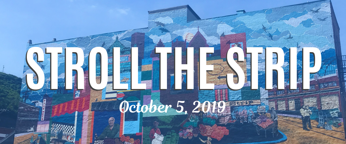 Stroll the Strip October 2019 Strip District Pittsburgh Event