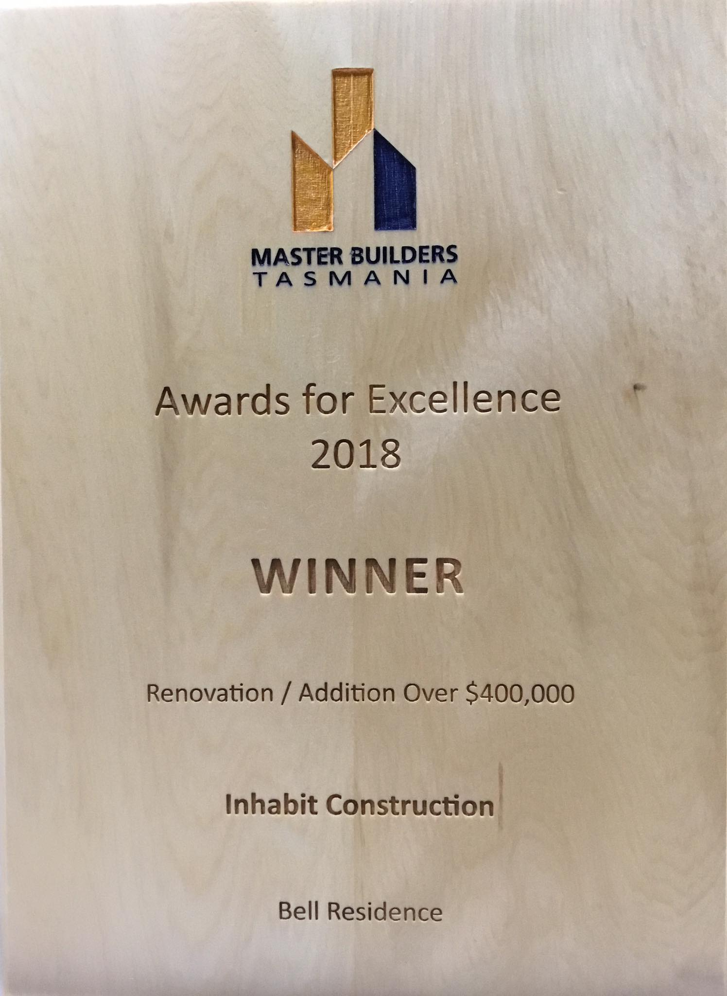 Inhabit Construction Master Builders Tasmania Winner award for excellence