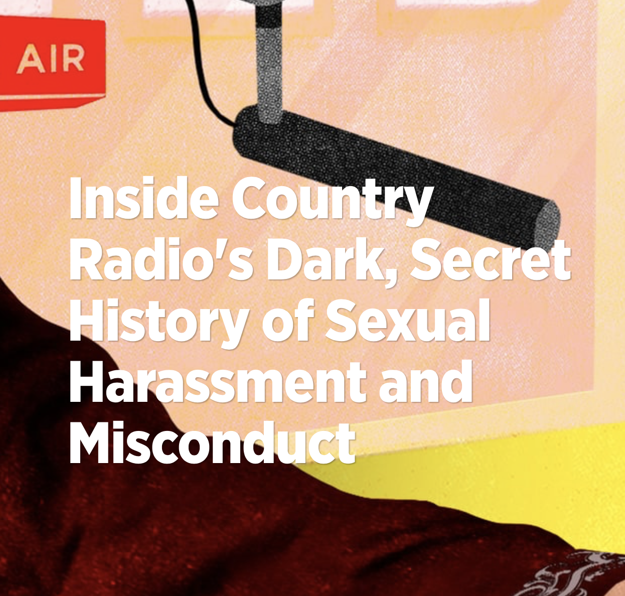 Inside Country Radio's Dark, Secret History of Sexual Harassment and Misconduct -
