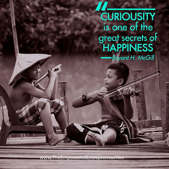 When was the last time you allowed your curiosity to run wild?