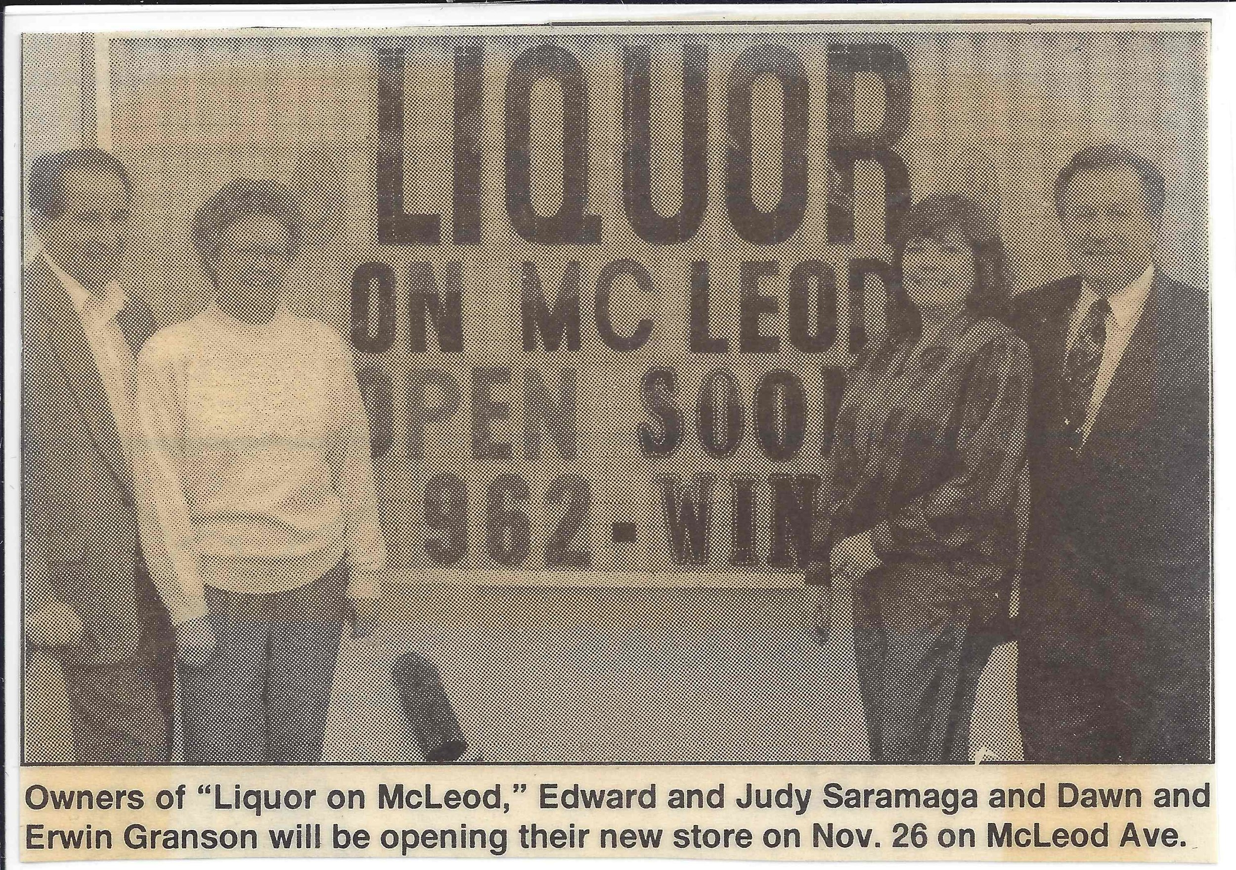 Liquor on McLeod Grand Opening, Grey Cup Weekend, 1993