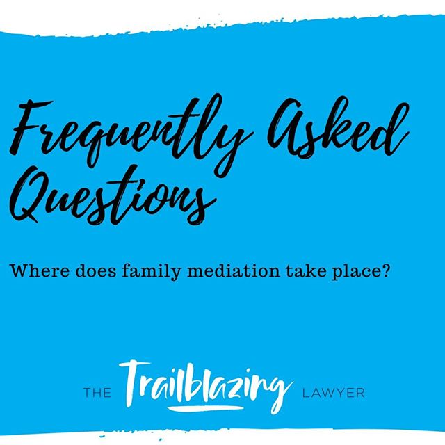 You can either undertake family mediation in a Family Dispute Centre or a private mediation, at a location of your choosing.  #familylawyer #faq #thetrailblazinglawyer #brisbanefamilylawyer #divorcelawyer