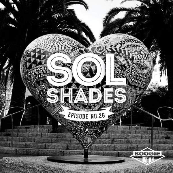 Sol Shades Radio, Episode 26    Released September 2015