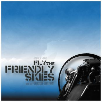 Fly The Friendly Skies    Released April 2010