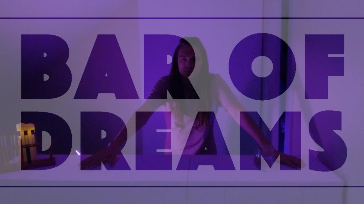 BAR OF DREAMS - 2019