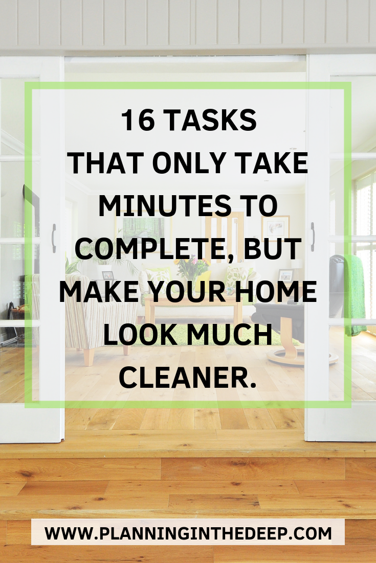16 Quick Cleaning Tasks To Make Your Home Look More Tidy