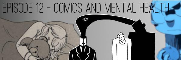 Comics And Mental Health Podcast