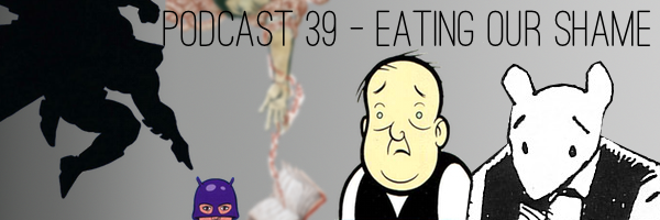 ConSequential Podcast 39 - Eating Our Shame