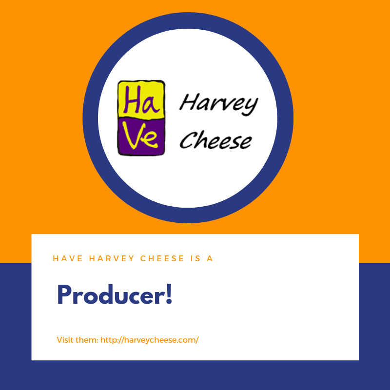 HaVe Harvey Cheese Producer