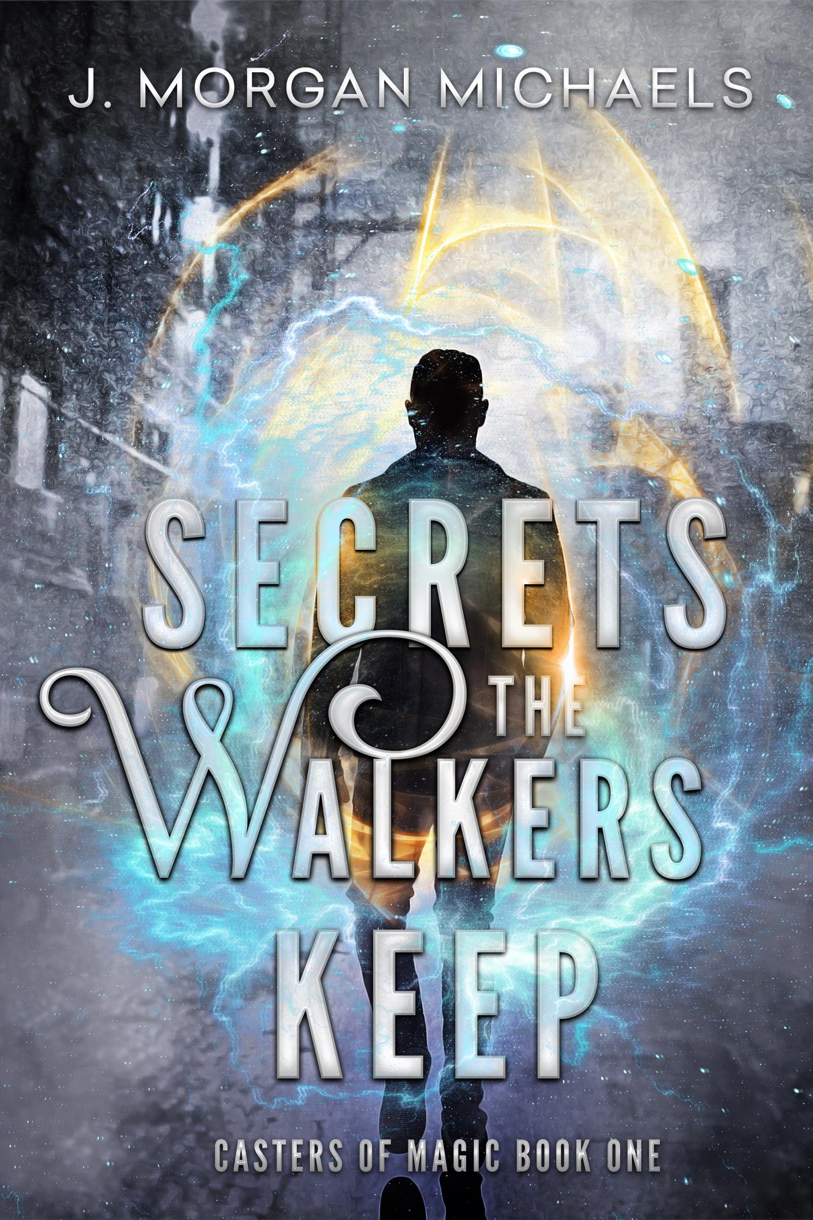 SecretsTheWalkersKeep-MORGANMICHAELS_1600x2400.jpg