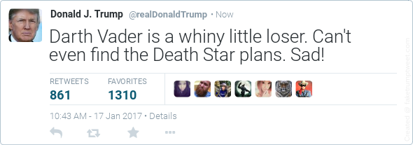 Donald Trump tweets: Darth Vader is a whiny little loser. Can't even find the Death Star Plans. Sad!