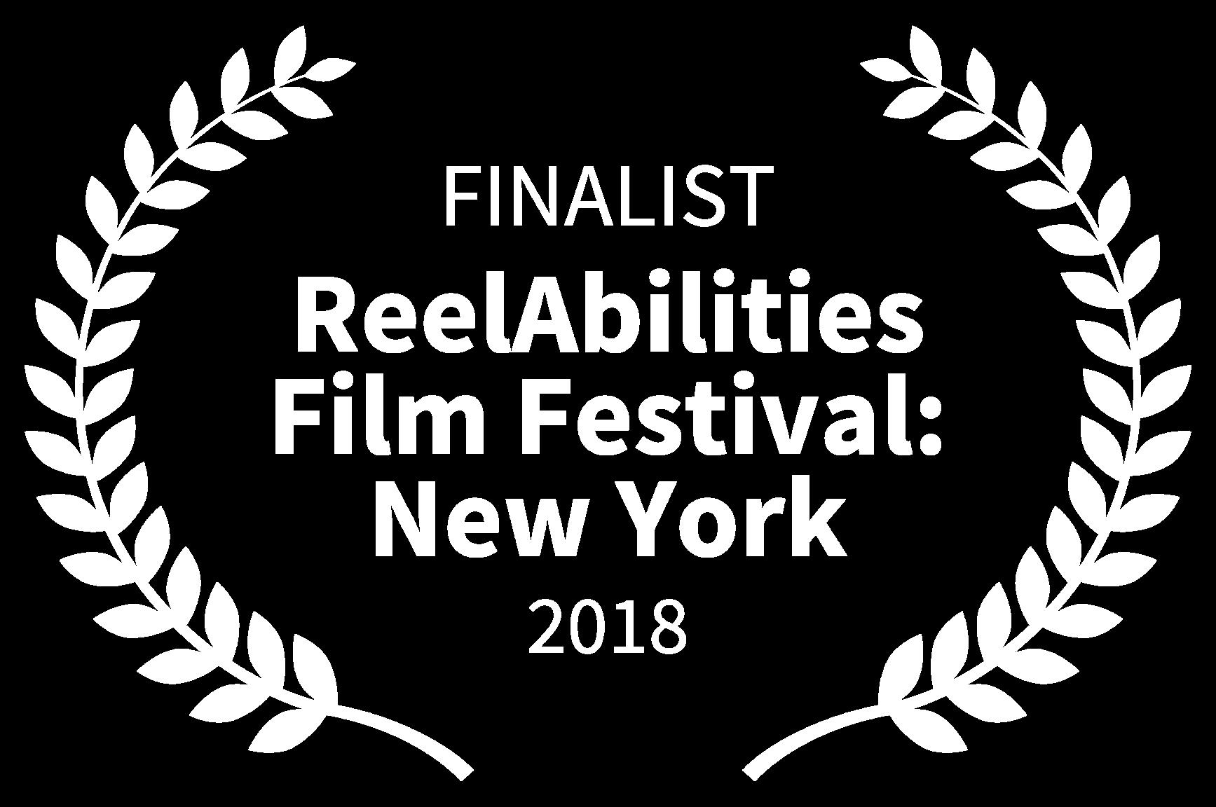 FINALIST - ReelAbilities Film Festival New York - 2018 (1).png