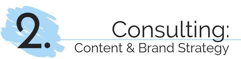 MW Service 2: Consulting Content & Brand Strategy