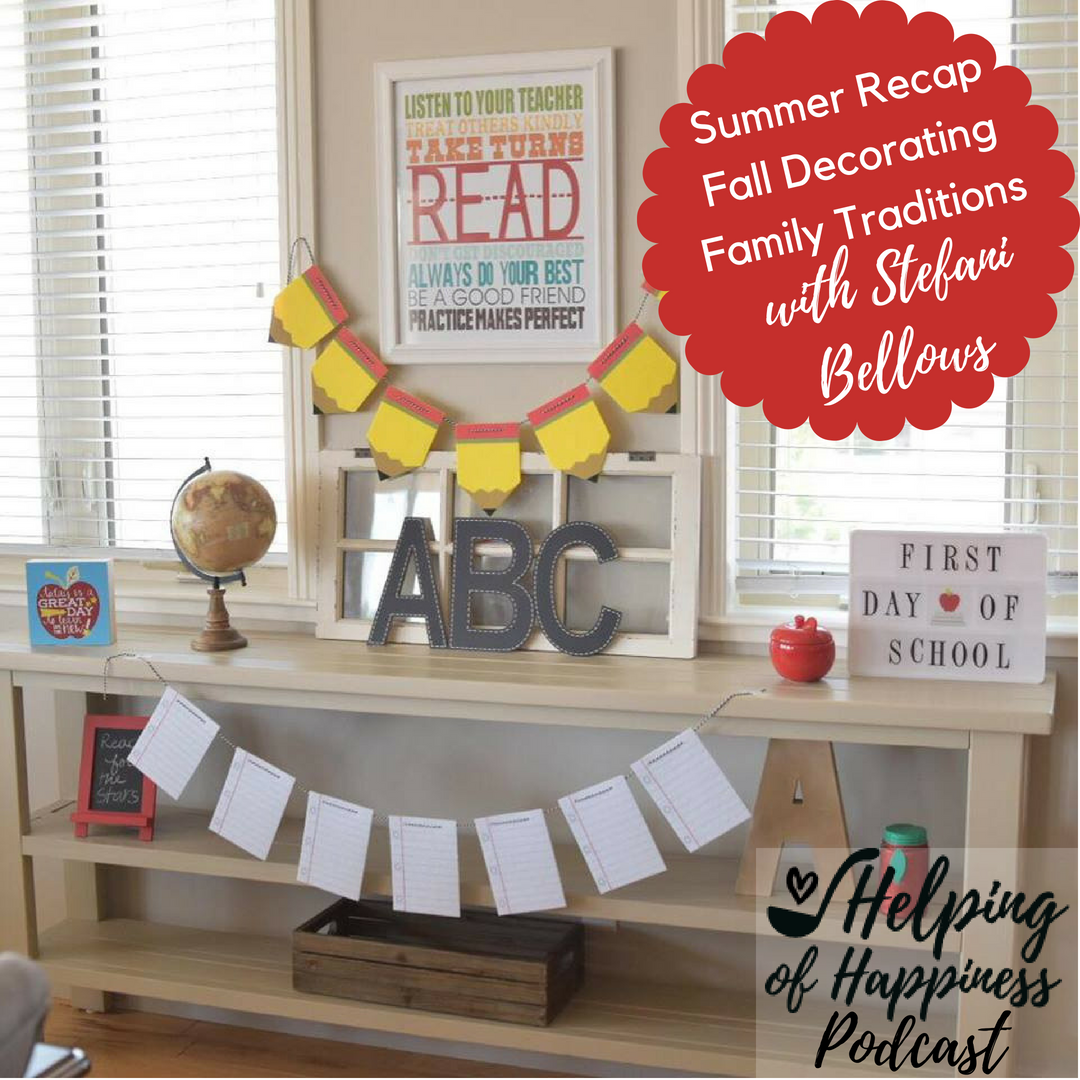 Summer RecapFall DecoratingFamily Traditions stef bellows podcast label 2.png