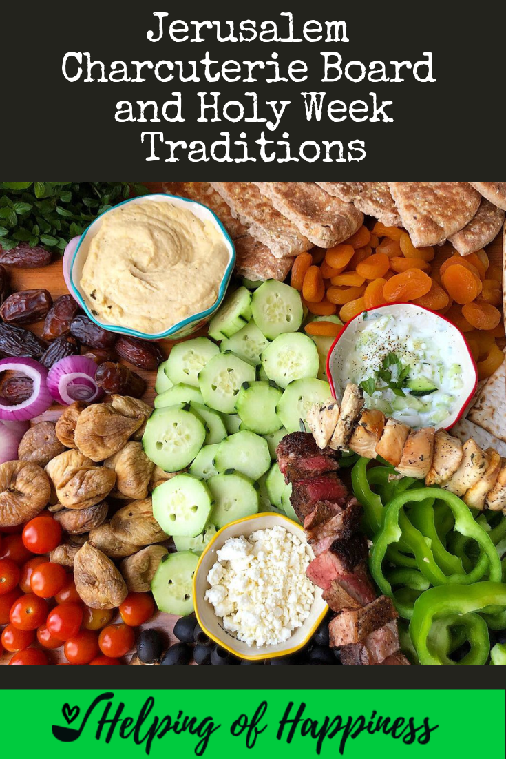 jerusalem charcuterie board and holy week traditions.png