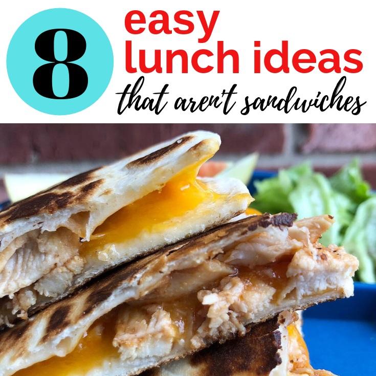 8+easy+lunch+ideas+that+aren%27t+sandwiches+6+quesadillas.jpg