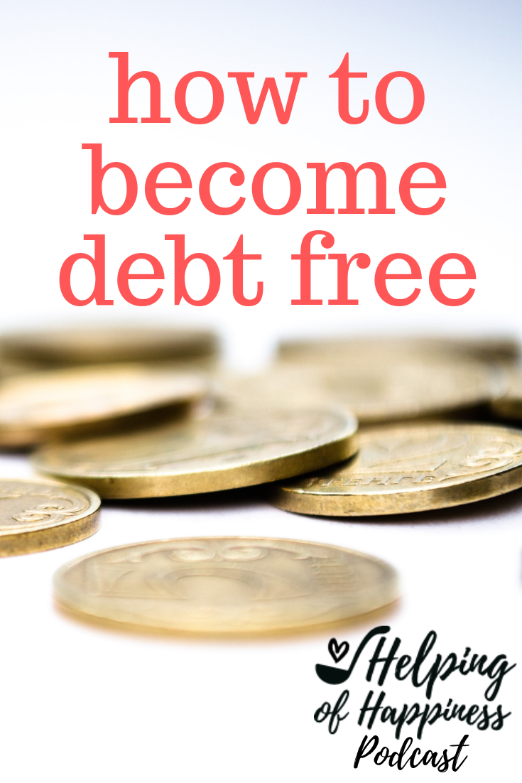 debt free dreaming pin how to become debt free 2.png