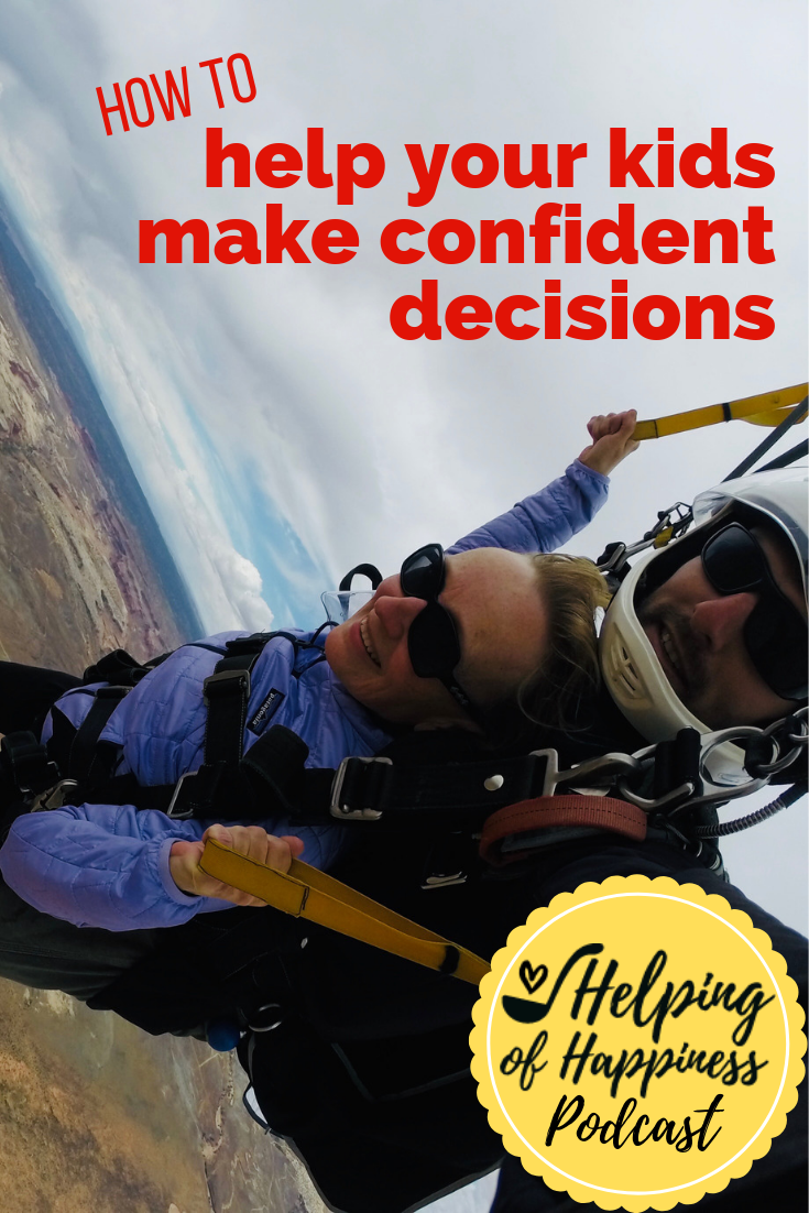 how to help your kids make confident decisions jen vera 74 pin 6.png