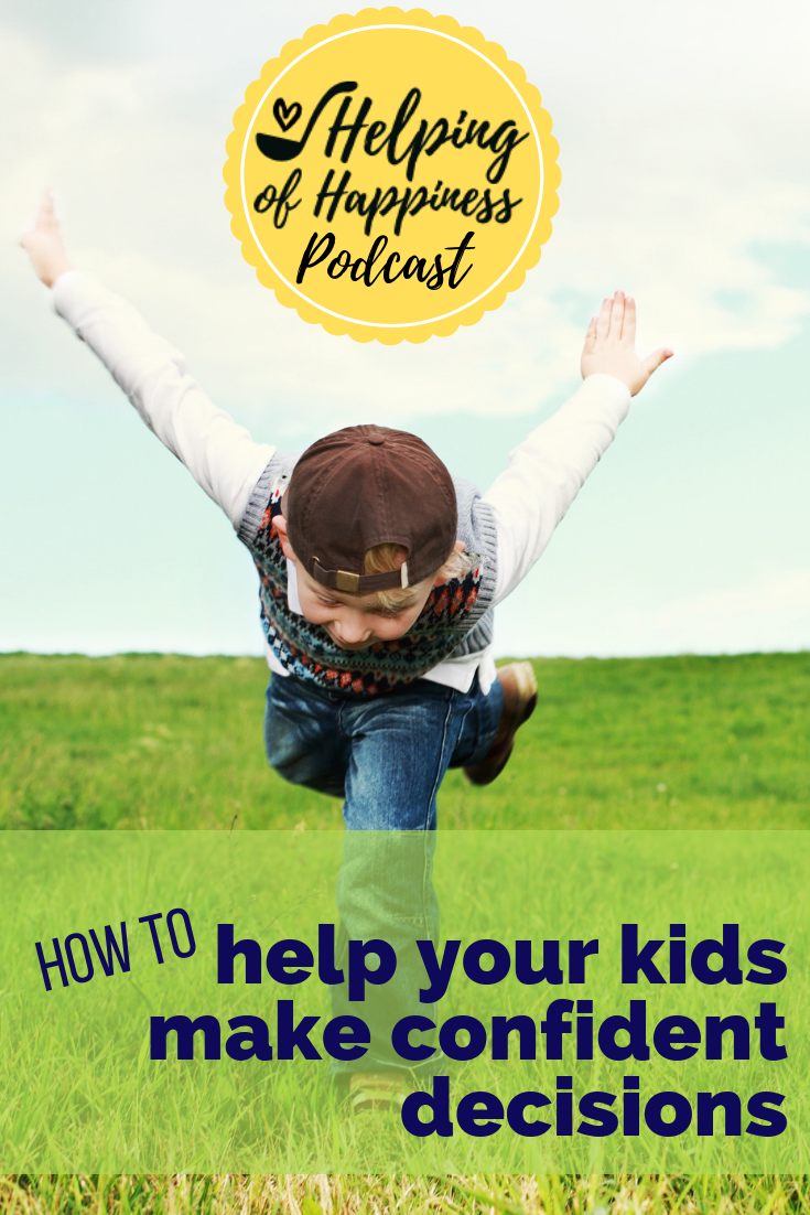 how to help your kids make confident decisions jen vera 74 pin 5.png
