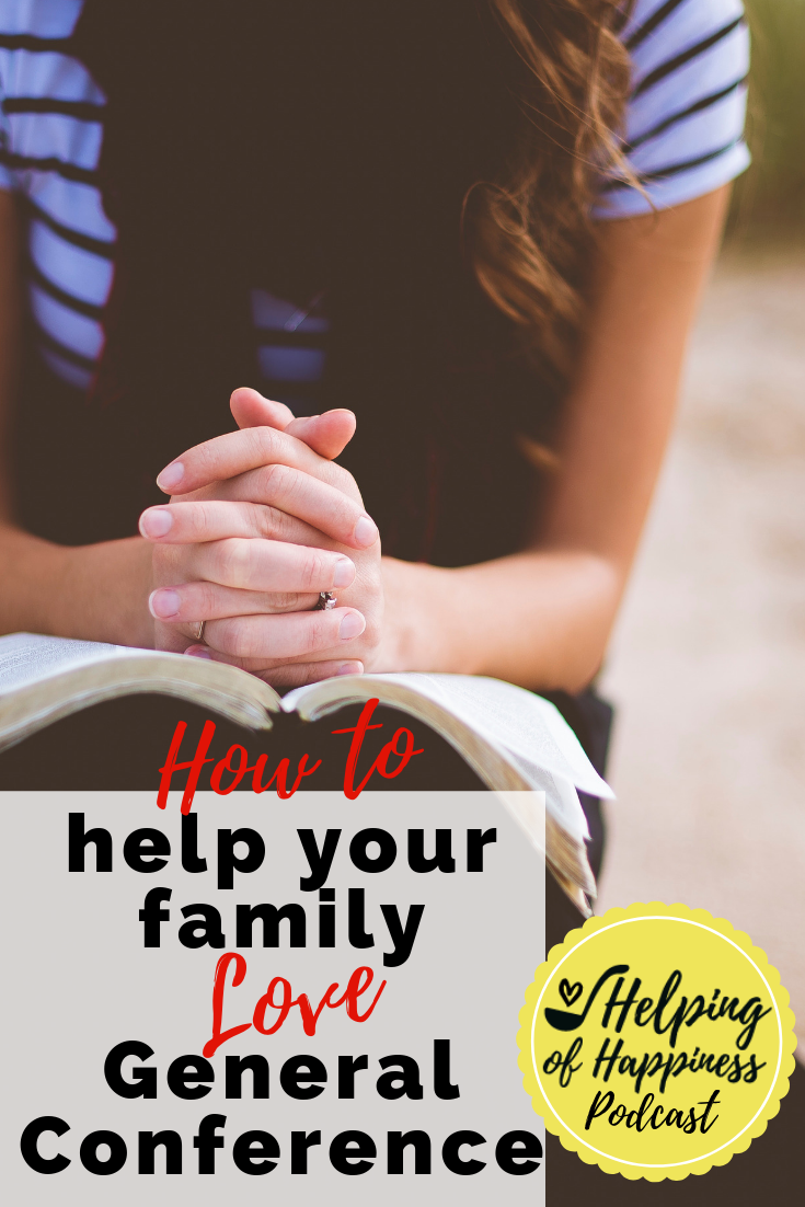 how to help your family love general conference pin 4.png
