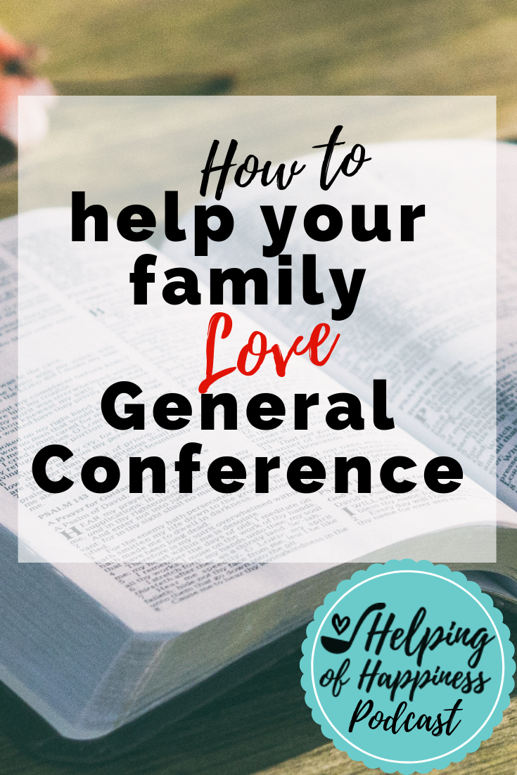 how to help your family love general conference pin 3.png