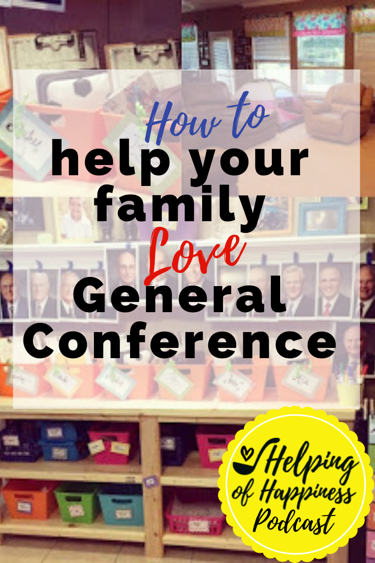 how to help your family love general conference pin 1.png