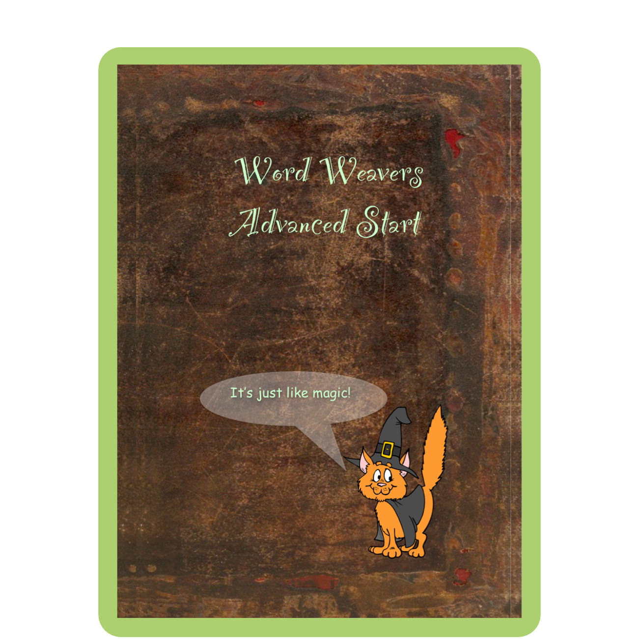 Word Weavers Advanced Start - Fees from £115More magical word wizardry, but for slightly older students who might already have the basics in place. You are probably aged between 10 and 12.